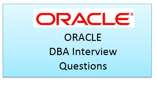 Top 40 oracle dba interview questions and answers - Techgoeasy