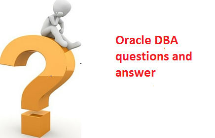 oracle dba questions and answers