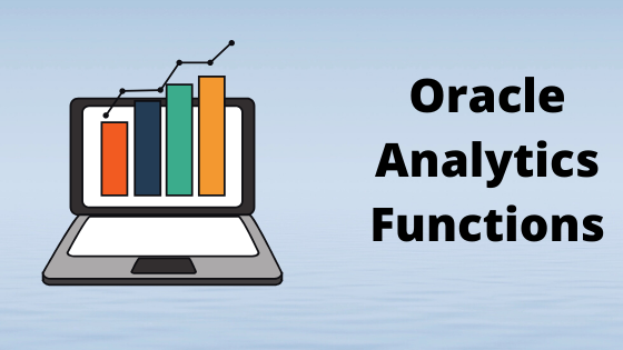 Analytic functions in oracle (Over Partition by Keyword)