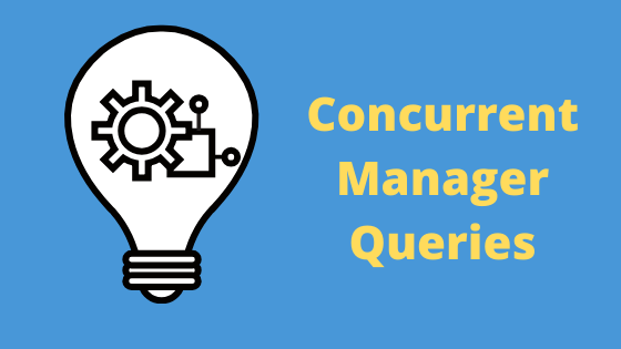 oracle concurrent manager queries