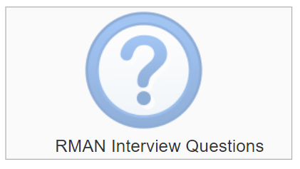 Oracle RMAN Interview Questions
