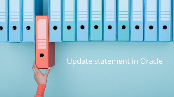 Complete Guide on Update statement in oracle