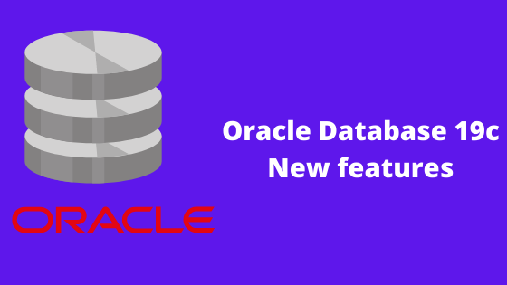 oracle database 19c new features