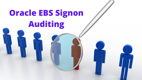oracle EBS failed login attempts