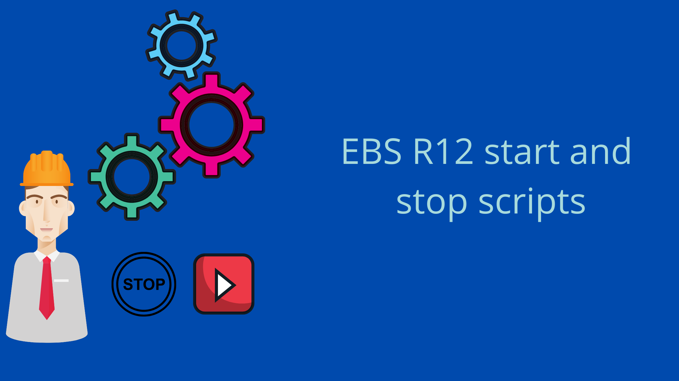 EBS R12 start and stop scripts